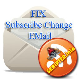 FIX Subscribe Change EMail