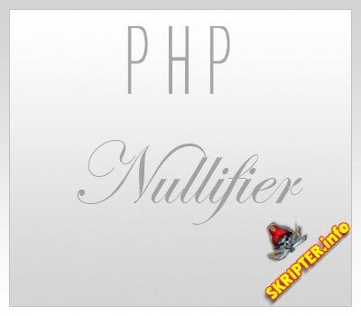 PHP Nullifer