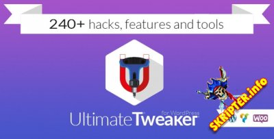 Ultimate Tweaker v1.4.4 - 240+ hacks & tweaks для WordPress