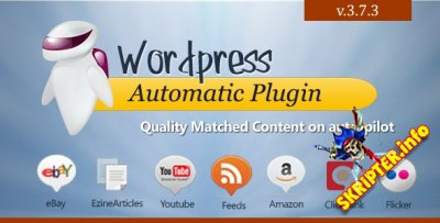 Wordpress Automatic Plugin v3.7.3