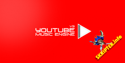Youtube Music Engine v.5.8.6 Rus