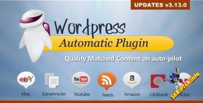 Wordpress Automatic Plugin v3.13.0 - автонаполнение сайта