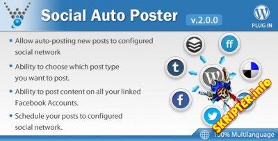 Social Auto Poster v2.0.0 - мощный плагин кросспостинга новостей для WordPress