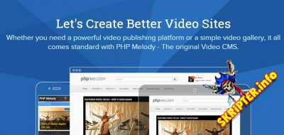 PHPMelody v3.0 Rus Nulled - скрипт мультимедийного сайта