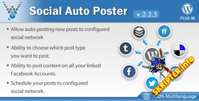 Social Auto Poster v2.2.5 - мощный плагин кросспостинга для WordPress
