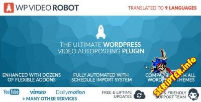 WP Video Robot v1.8.5 Rus - плагин для автоматического постинга видео в WordPress