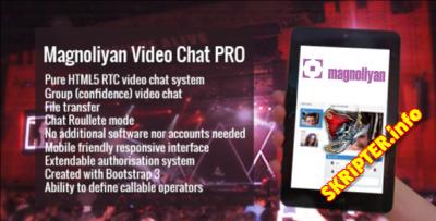 Magnoliyan Video Chat v1.12.0 Pro - скрипт видео чата
