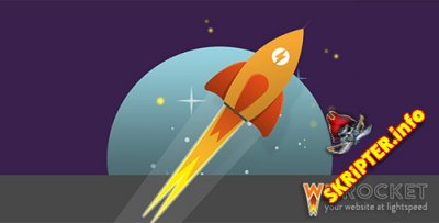 WP Rocket v2.10.6 Rus - плагин ускорения сайта для WordPress