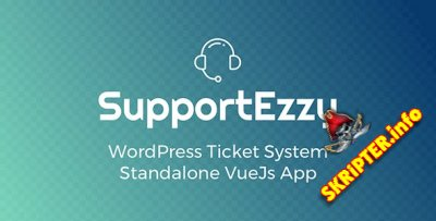 SupportEzzy v1.6.9 - тикет система для WordPress