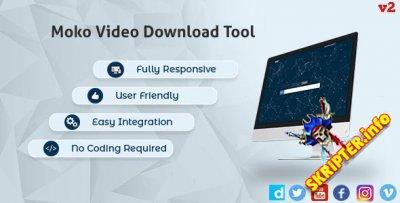Moko Video Download v2.0 - скрипт скачивания видео с видеохостингов
