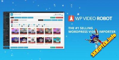WP Video Robot v1.9.20 Rus - плагин для автоматического постинга видео в WordPress