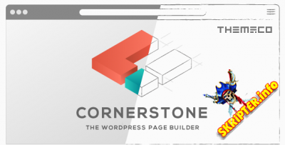 Cornerstone v4.1.0 Nulled - конструктор страниц для Wordpress