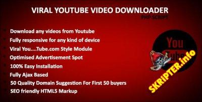 Viral YouTube Downloader v1.0 - лучший вирусный инструмент для загрузки видео YouTube