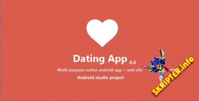Dating App v4.0 NULLED - приложение для знакомств на Android