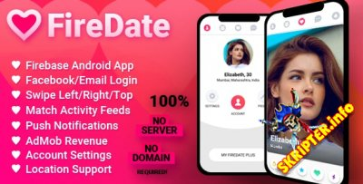 FireDate v1.0.2 - приложение для знакомств Firebase под Android