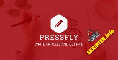 PressFly v2.2.1 Nulled - система монетизированных статей