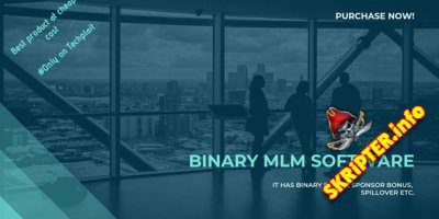 Binary MLM Software - бизнес-платформа MLM
