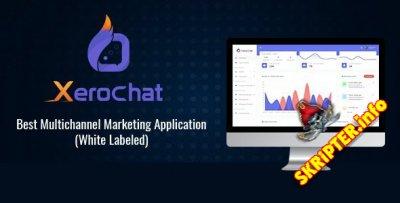 XeroChat v3.1 Nulled - скрипт многоканального маркетинга для Facebook