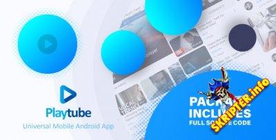 PlayTube Mobile v1.7.2 - приложение Android для PlayTube
