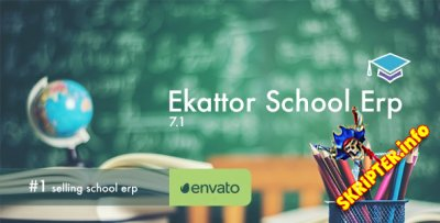 Ekattor School Erp v7.1 - система управления школами
