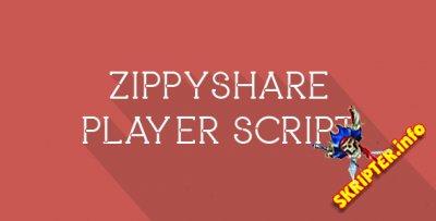 Zippyshare Player Script v1.0 - трансляция видеофайлов с Zippyshare