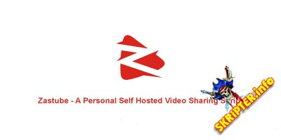 Zastube v1.0 - скрипт загрузки видео