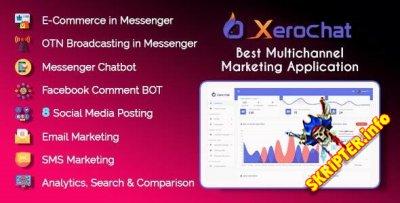 XeroChat v6.1.2 Nulled - скрипт многоканального маркетинга для Facebook