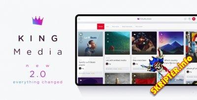 King Media v2.0 Nulled - скрипт мультимедийного сайта