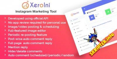 XeroIni v1.0 Nulled - планировщик публикаций в Instagram и маркетинговый инструмент