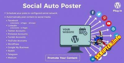 Social Auto Poster v4.0.10 Nulled - мощный плагин кросспостинга в соц.сети для WordPress