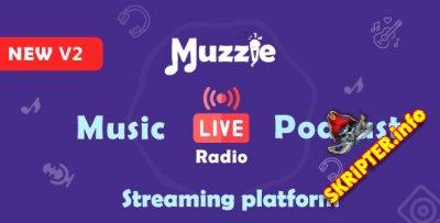 Muzzie v2.0 - скрипт для музыки, подкастов и потокового вещания