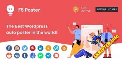 FS Poster v5.1 Nulled - автопостер и планировщик для WordPress