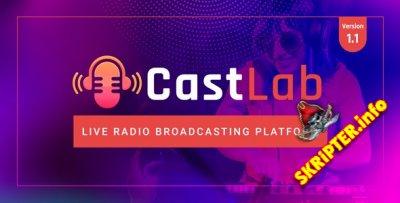 CastLab v1.1 - платформа прямого радиовещания